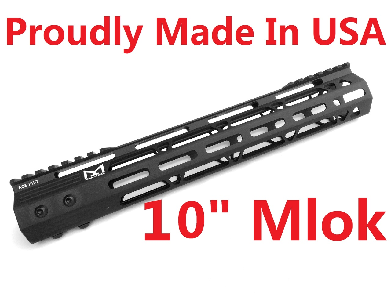 "MADE IN USA!- ADE PRO 10"" INCH MLOK RAIL SUPER SLIM HANDGUARD FREE FLOAT M-LOK"