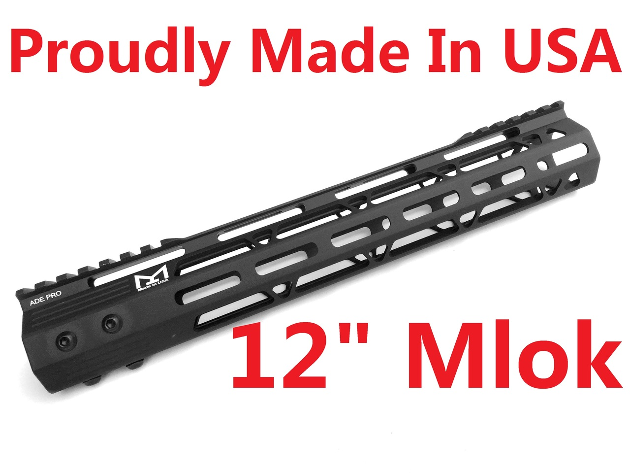 "MADE IN USA!- ADE PRO 12"" INCH MLOK RAIL SUPER SLIM HANDGUARD FREE FLOAT M-LOK (view)"