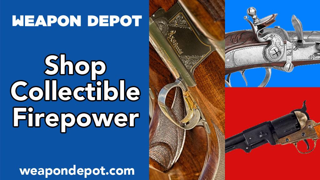 Weapon Depot Collectible Firearms