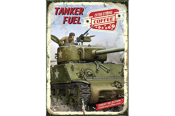 TANKER FUEL - OLD ARMY COFFEE